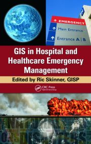 GIS in Hospital & Healthcare Emergency Management
